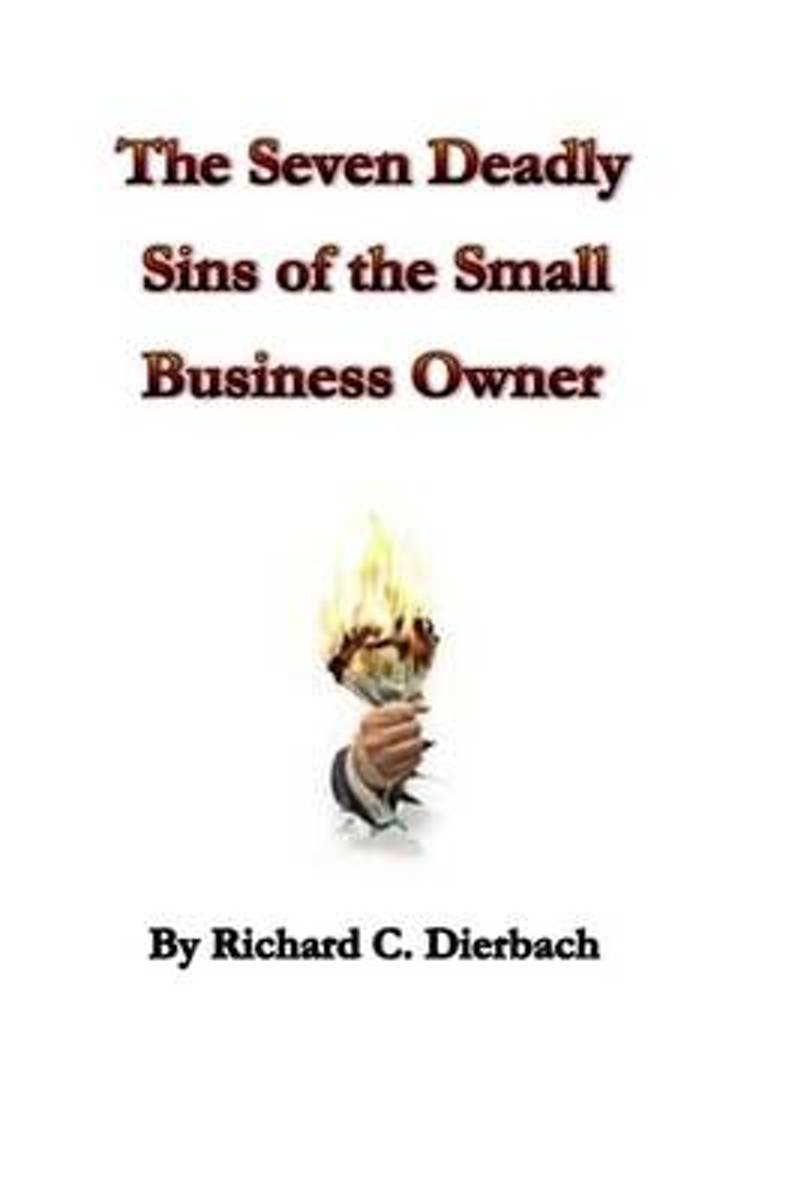 The Seven Deadly Sins of the Small Business