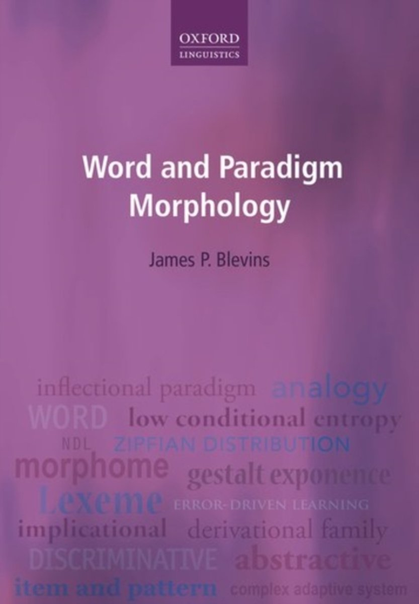 Word and Paradigm Morphology