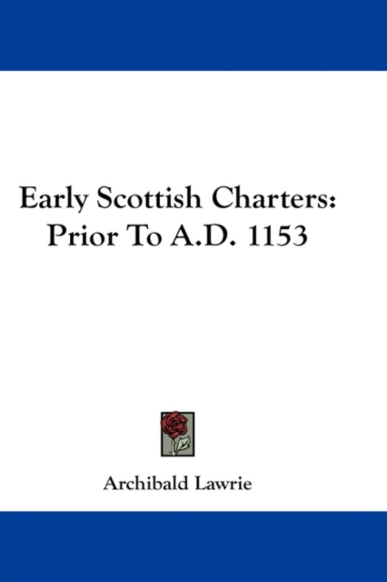 Early Scottish Charters