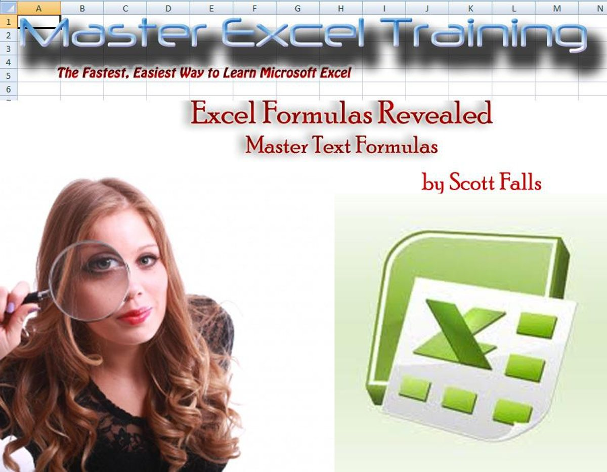 Excel Formulas Revealed: Master Text Formulas in Microsoft Excel