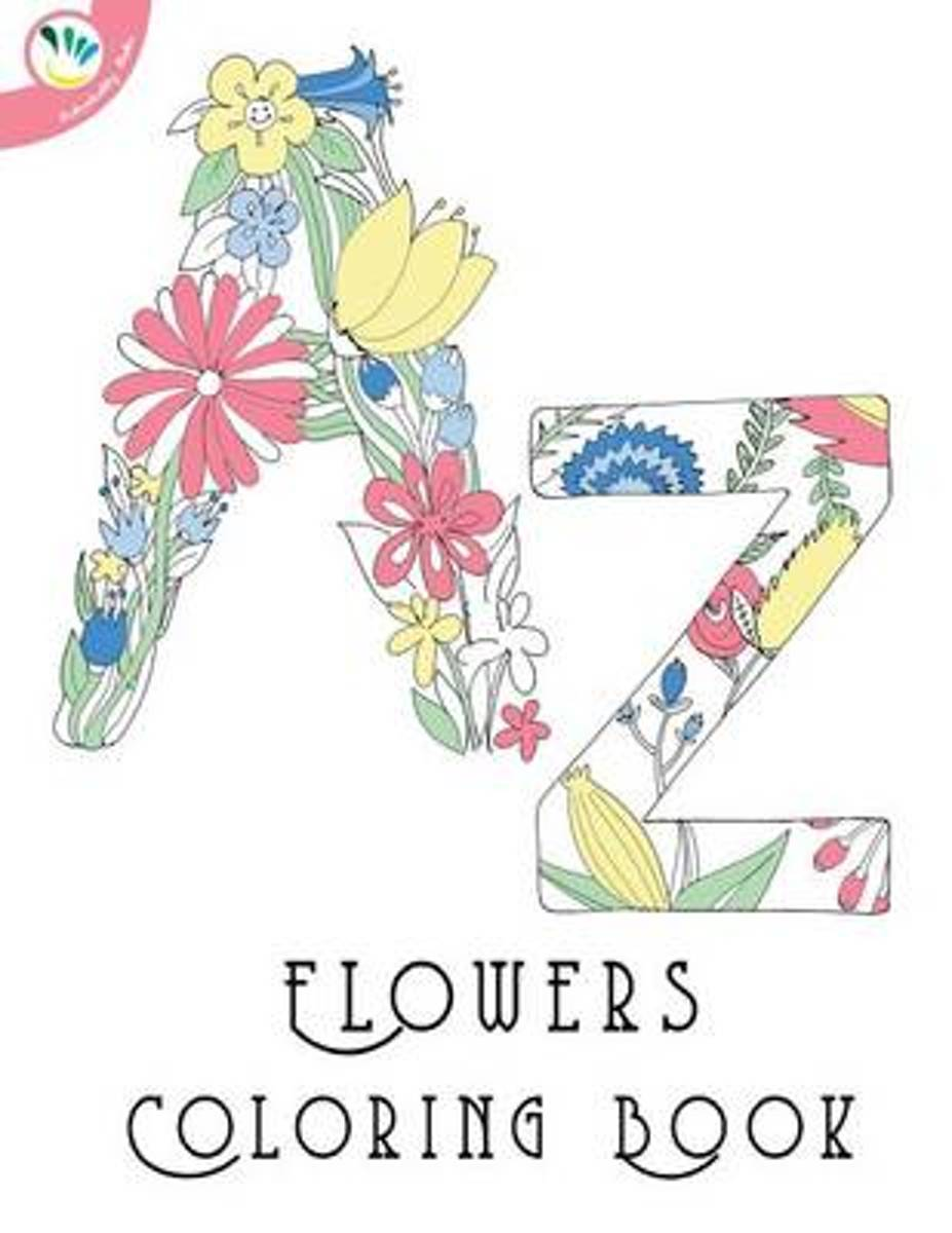 A-Z Flowers Colouring Book for Kids and Adults