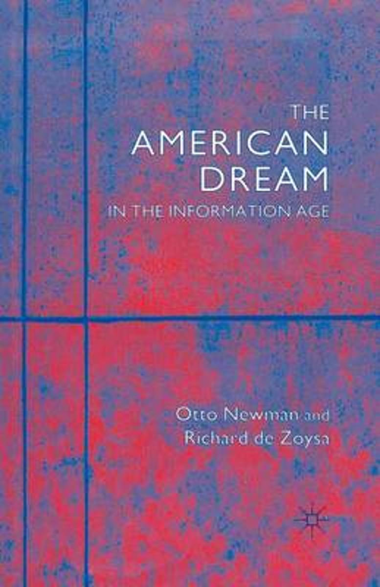 The American Dream in the Information Age