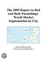 The 2009 Report on Bed and Bath Furnishings