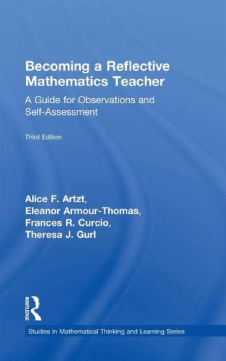 Becoming a Reflective Mathematics Teacher.