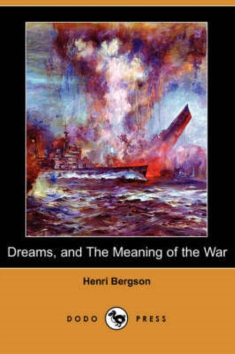 Dreams and the Meaning of the War