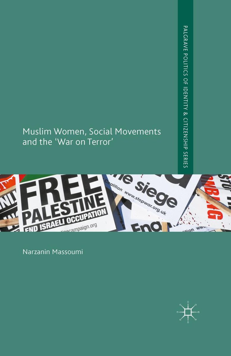 Muslim Women, Social Movements and the 'War on Terror'