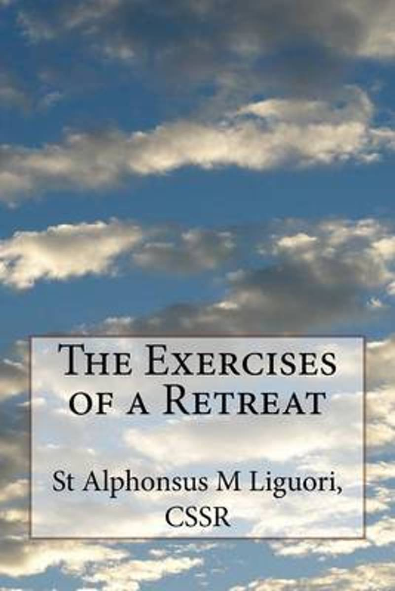 The Exercises of a Retreat