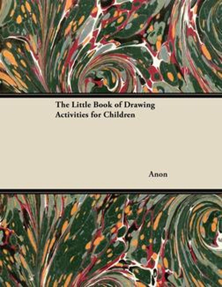 The Little Book of Drawing Activities for Children
