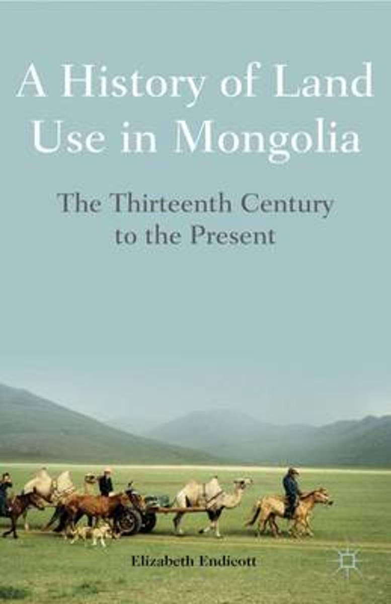 A History of Land Use in Mongolia