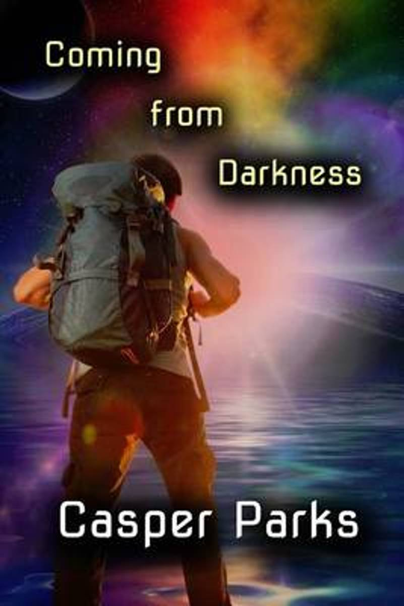 Coming from Darkness