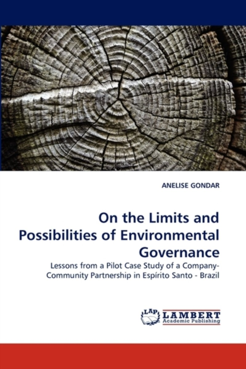 On the Limits and Possibilities of Environmental Governance