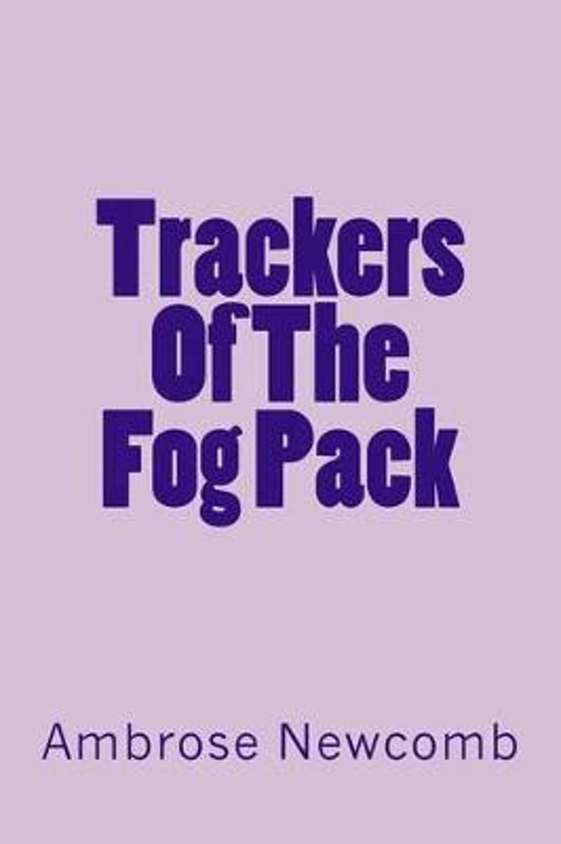 Trackers of the Fog Pack
