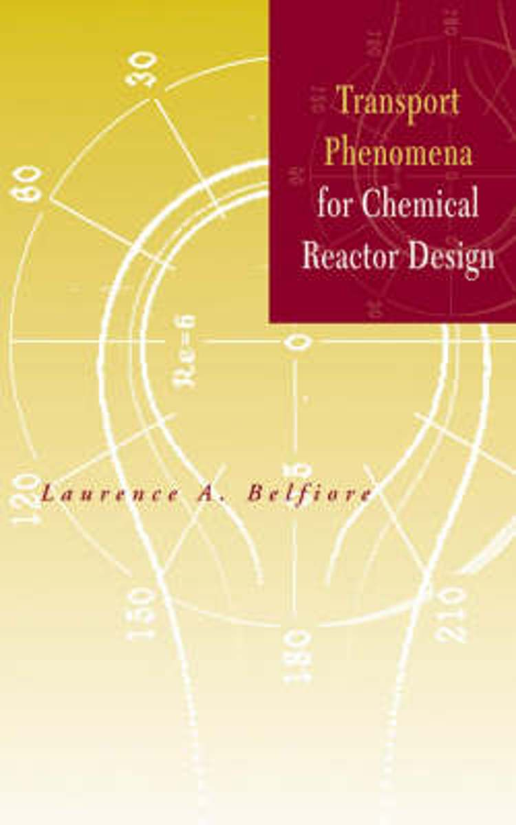 Transport Phenomena for Chemical Reactor Design