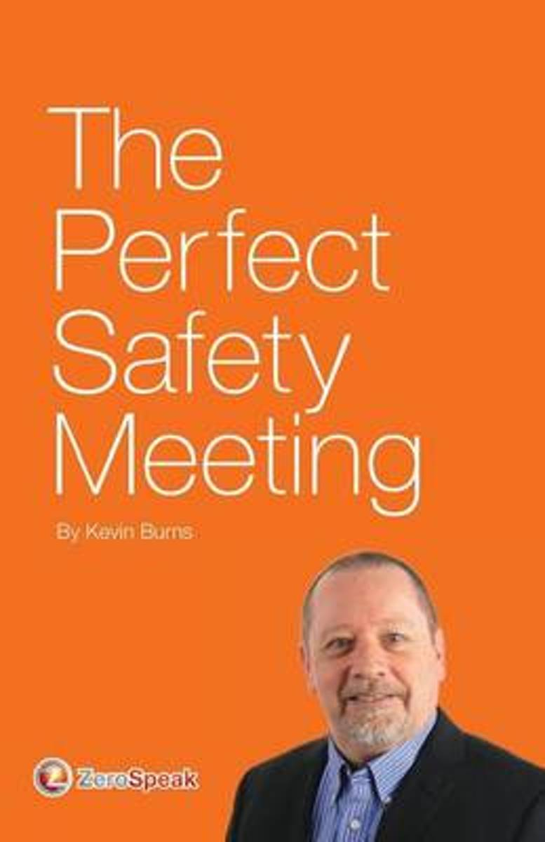 The Perfect Safety Meeting