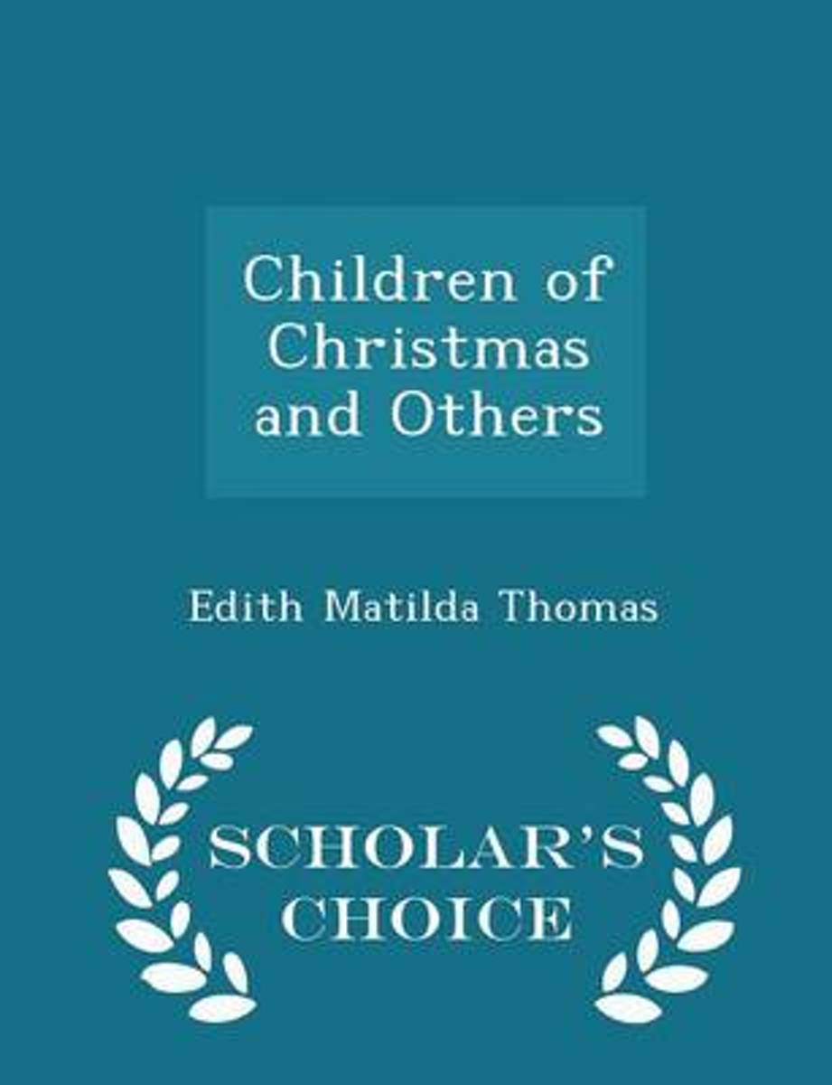 Children of Christmas and Others - Scholar's Choice Edition