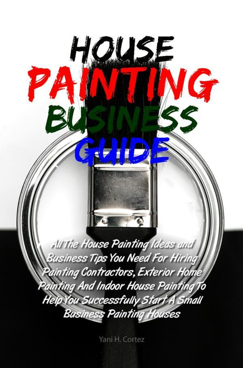 House Painting Business Guide
