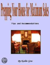 Prepping Your Home for Maximum Sales (Home Harmony Series)