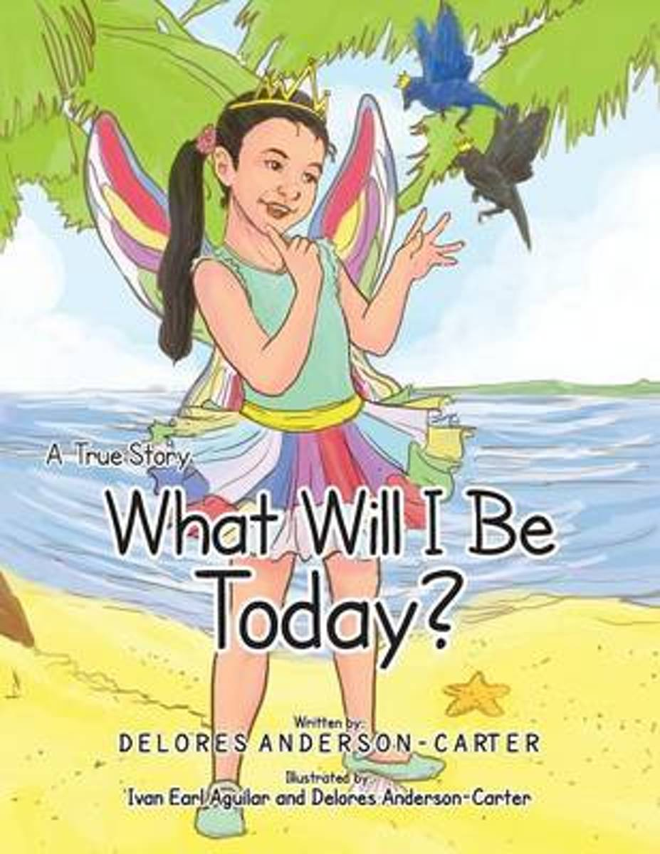 What Will I Be Today?