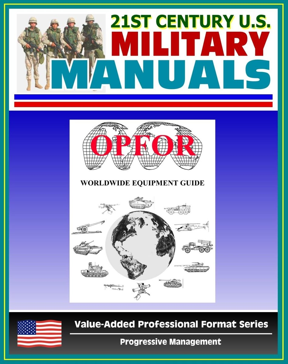 U.S. Army OPFOR Worldwide Equipment Guide, World Weapons Guide, Encyclopedia of Arms and Weapons: Vehicles, Recon, Infantry, Rifles, Rocket Launchers, Aircraft, Antitank Guns, Tanks, Assault