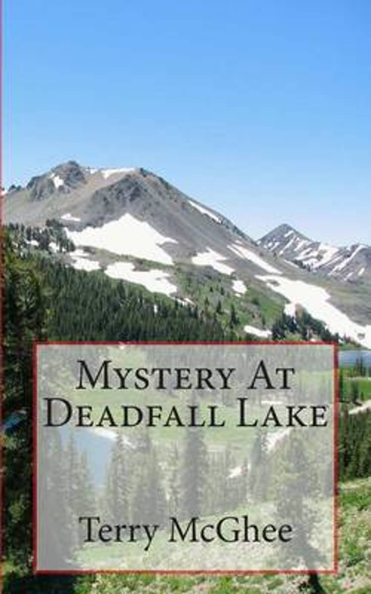 Mystery at Deadfall Lake