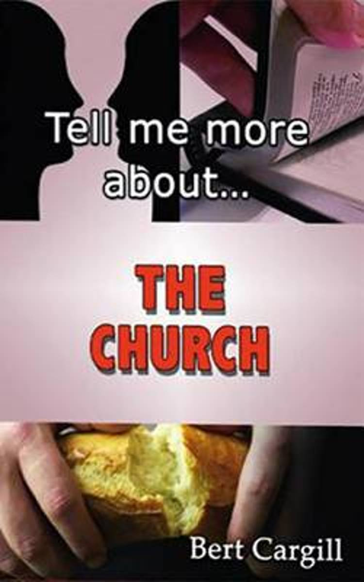 Tell Me More about the Church