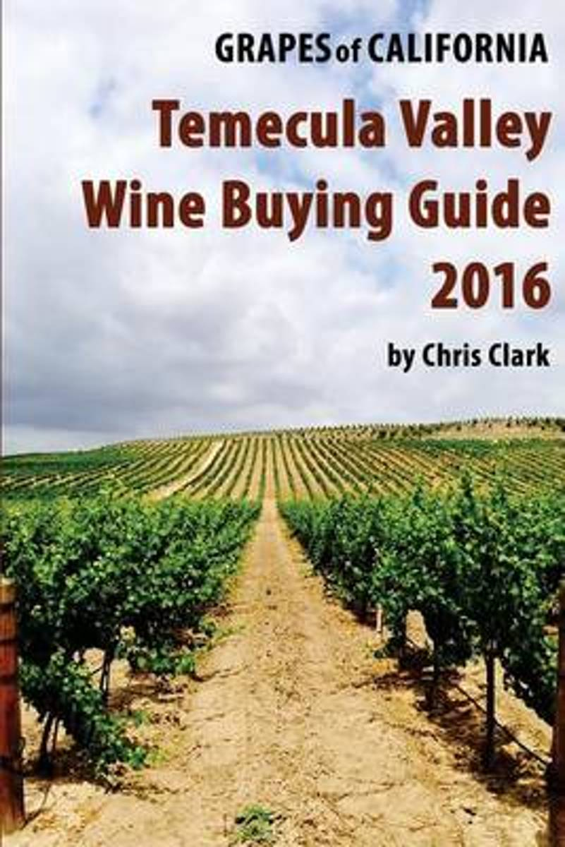Temecula Valley Wine Buying Guide 2016