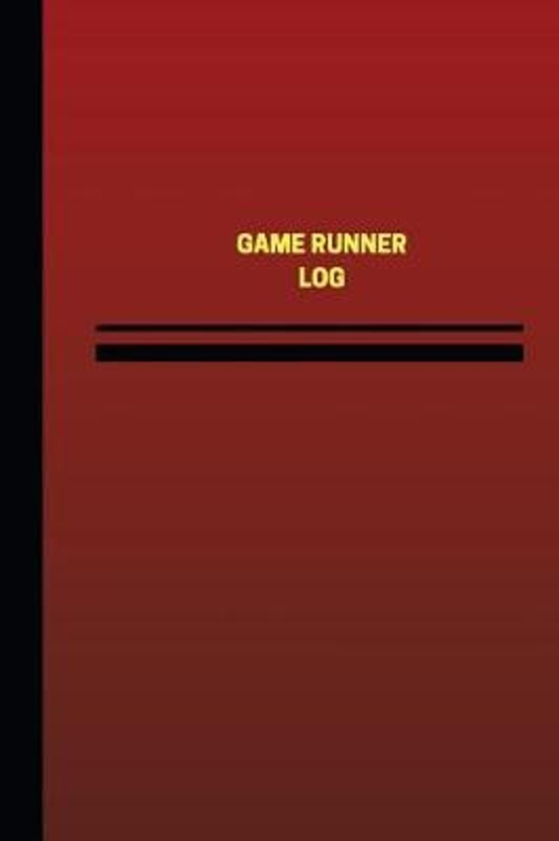 Game Runner Log (Logbook, Journal - 124 Pages, 6 X 9 Inches)