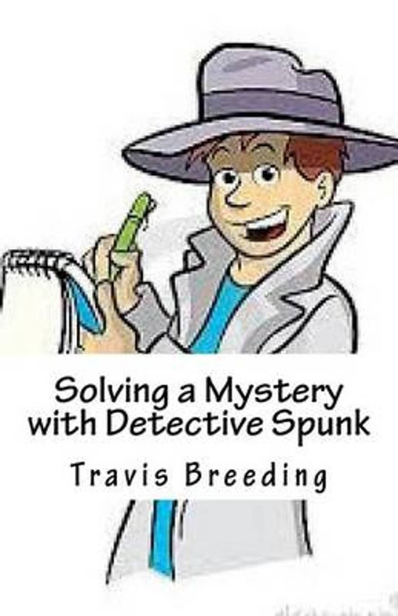 Solving a Mystery with Detective Spunk