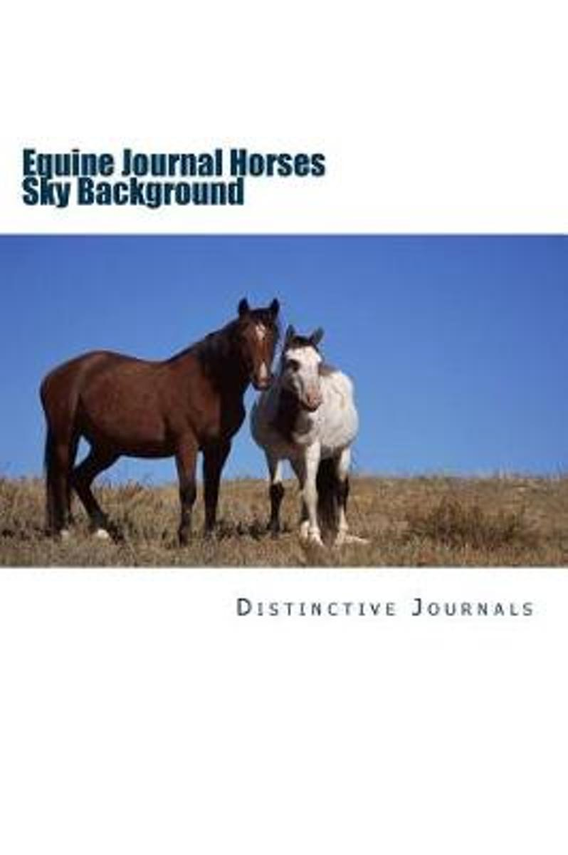 Equine Journal Horses Sky Background