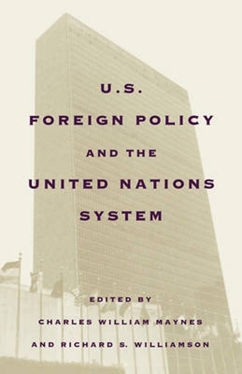 United States Foreign Policy and the United Nations System