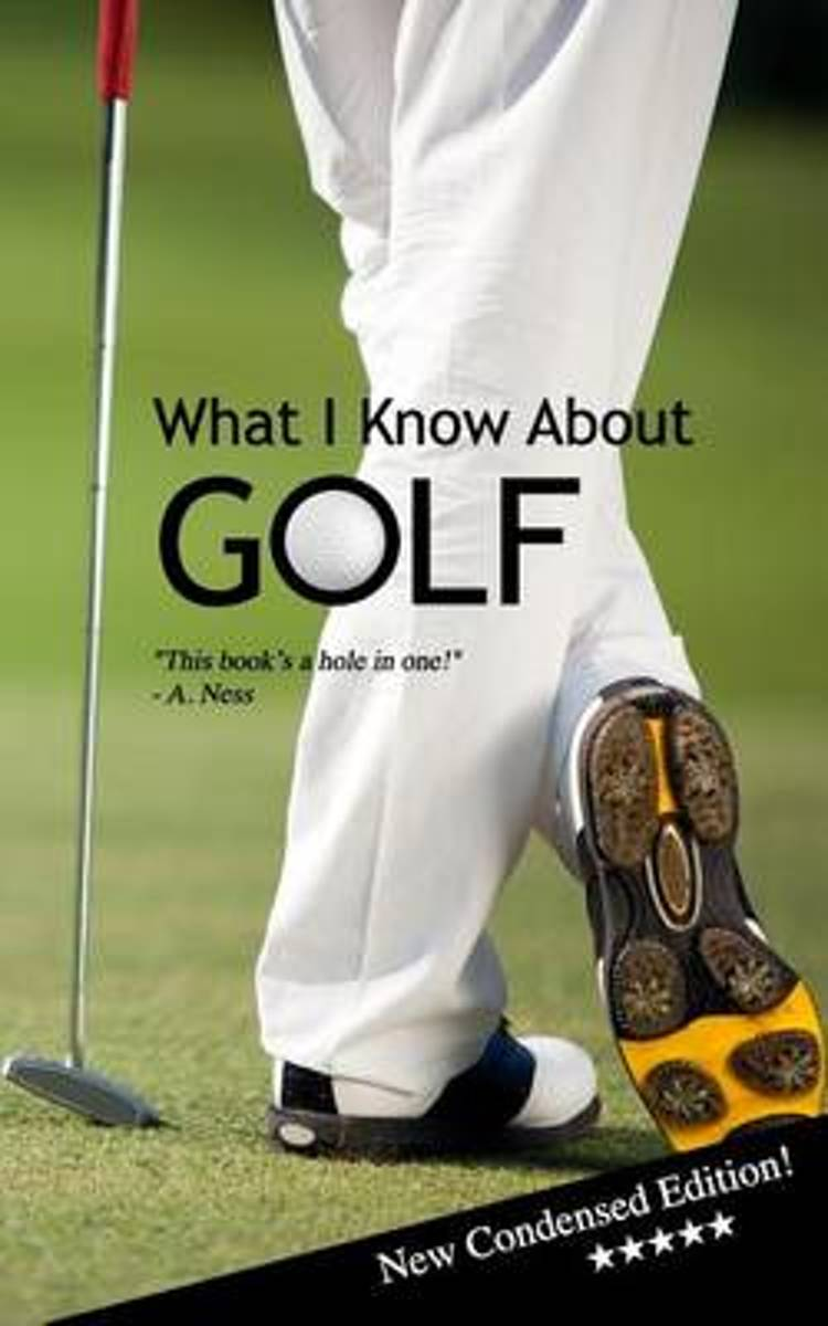 What I Know about Golf