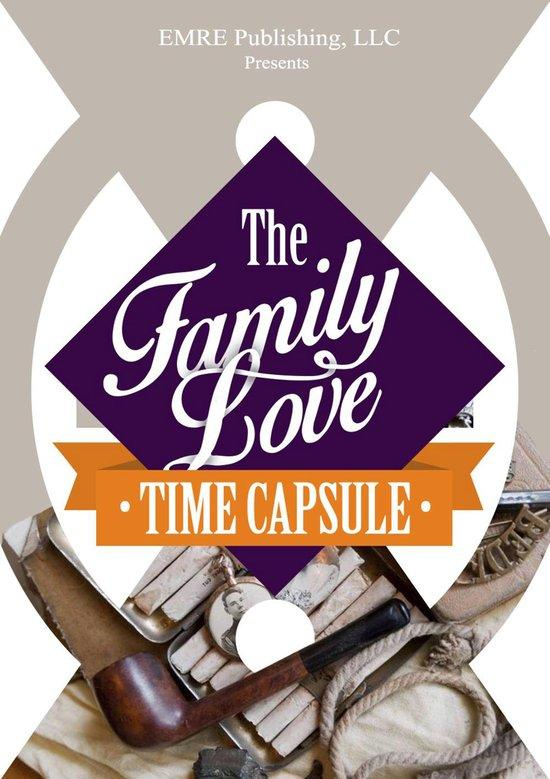Family Love Time Capsule Preview