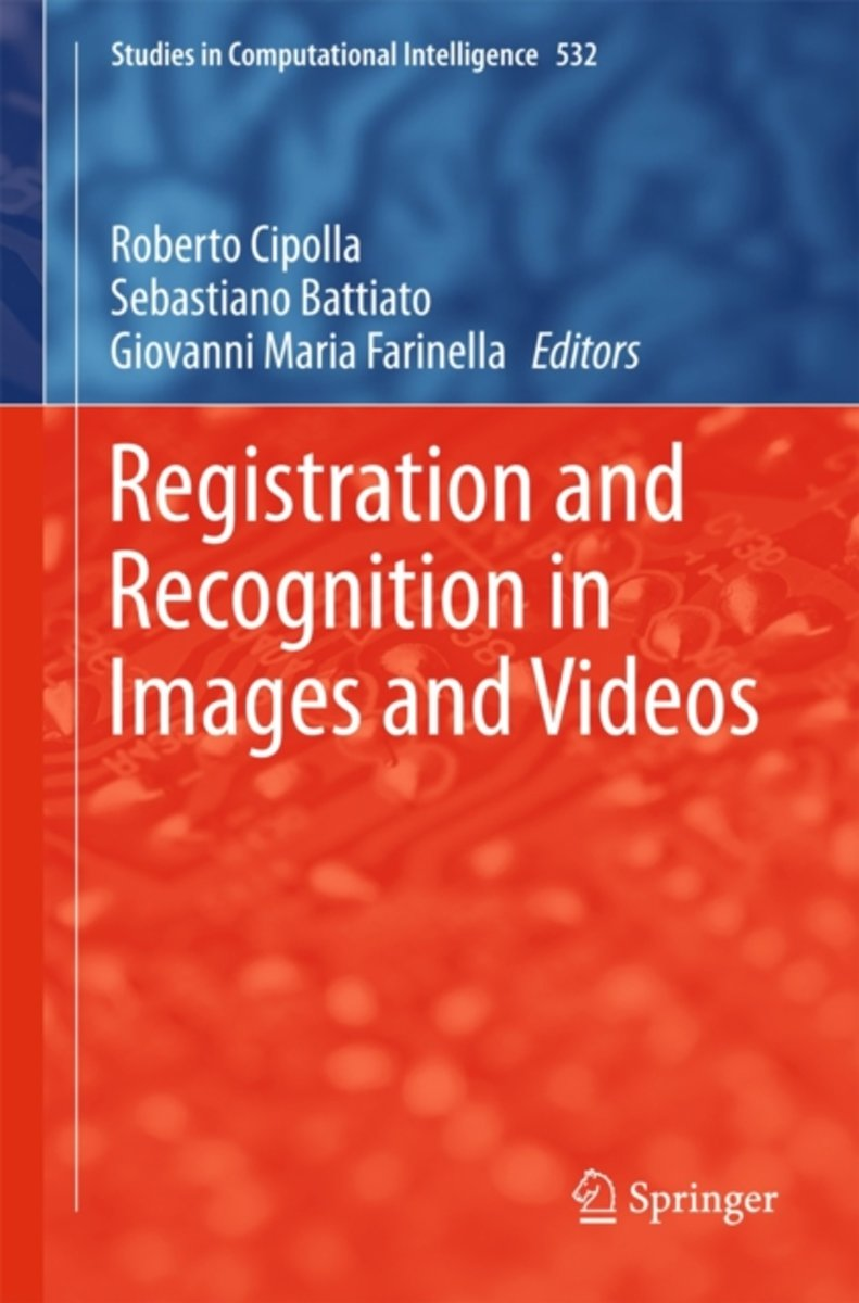 Registration and Recognition in Images and Videos