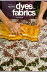 The Thames and Hudson Manual of Dyes and Fabrics