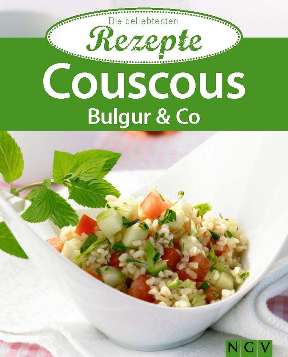Couscous, Bulgur & Co.