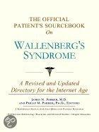 The Official Patient's Sourcebook On Wallenberg's Syndrome