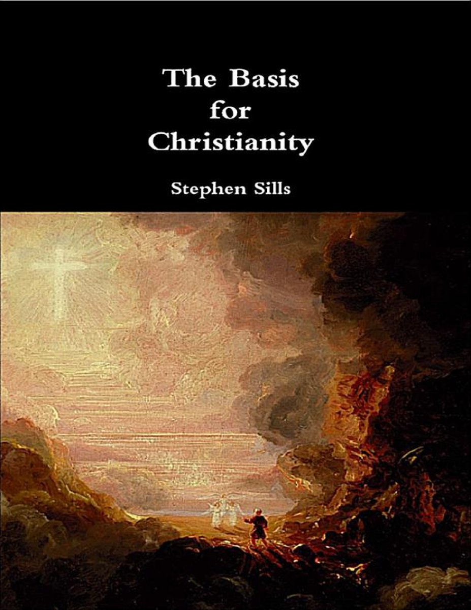 The Basis for Christianity