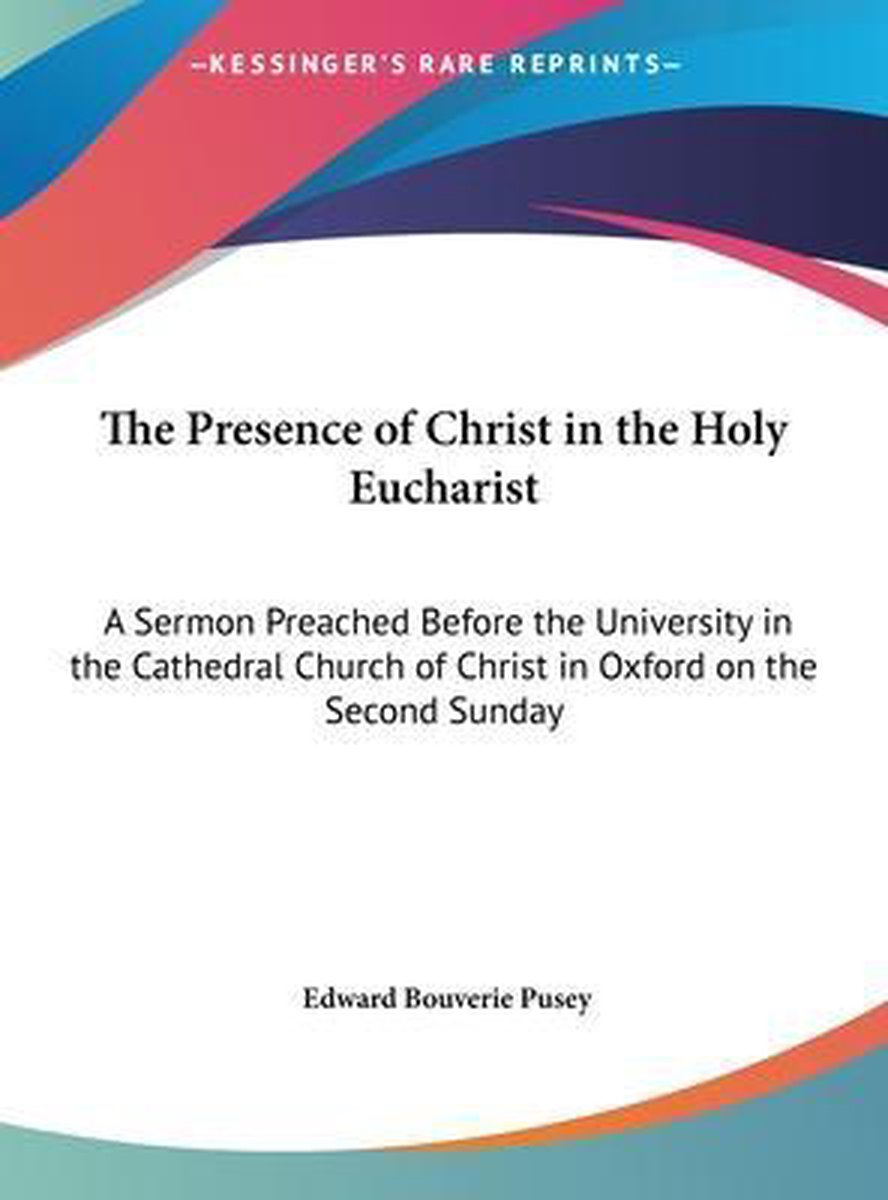 The Presence of Christ in the Holy Eucharist