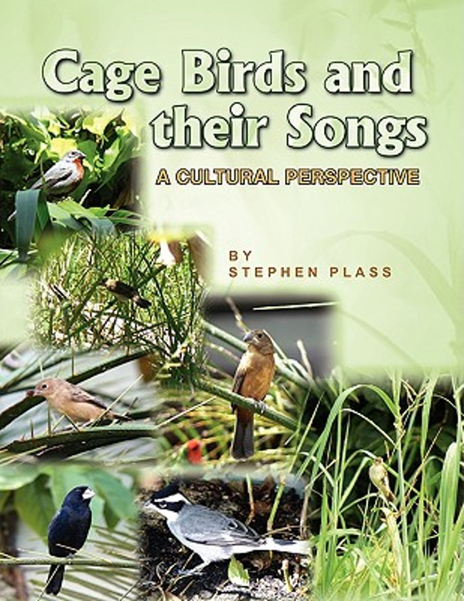 Cage Birds and Their Songs