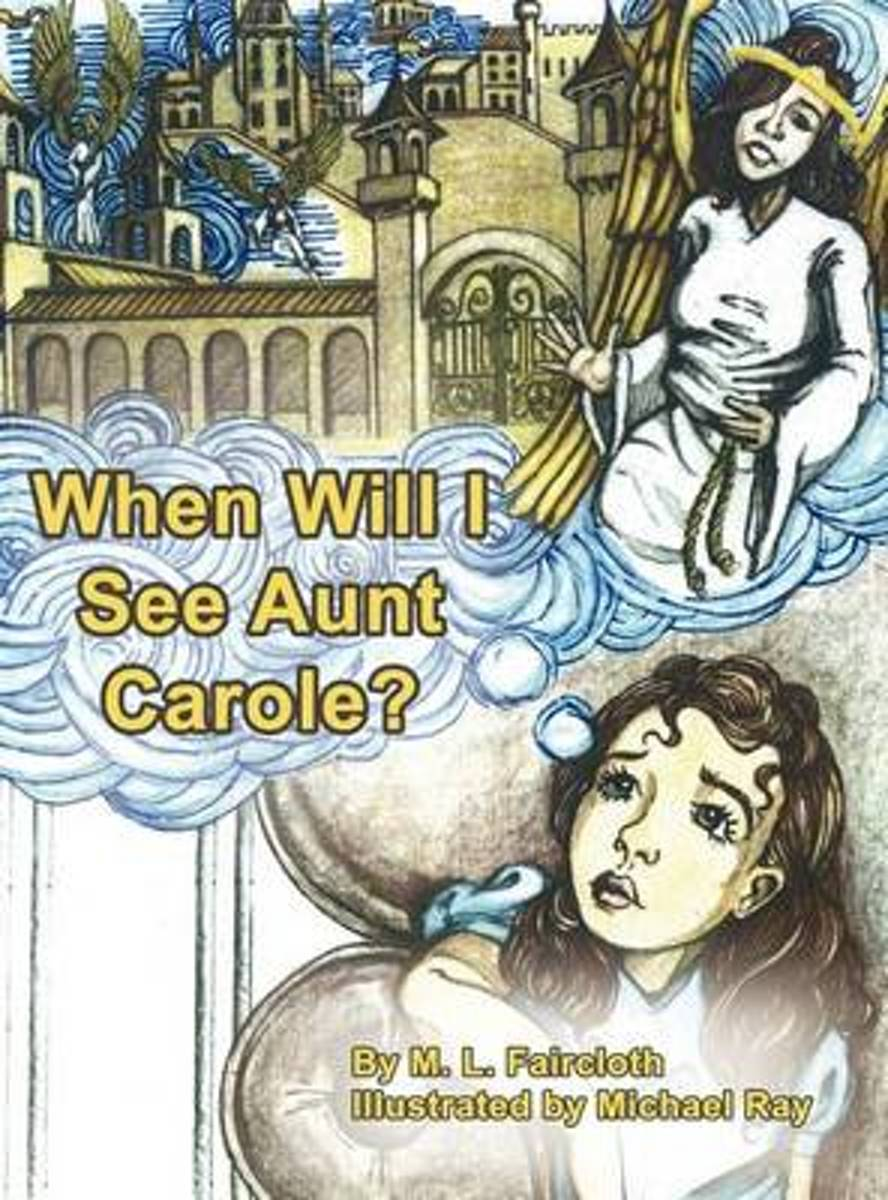 When Will I See Aunt Carole?