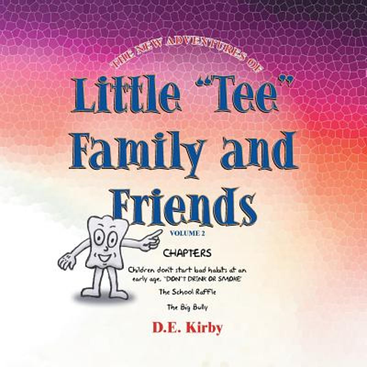 The New Adventures of ''Little Tee'' Family and Friends