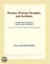 Dreams, Waking Thoughts, and Incidents (Webster's Spanish Thesaurus Edition)