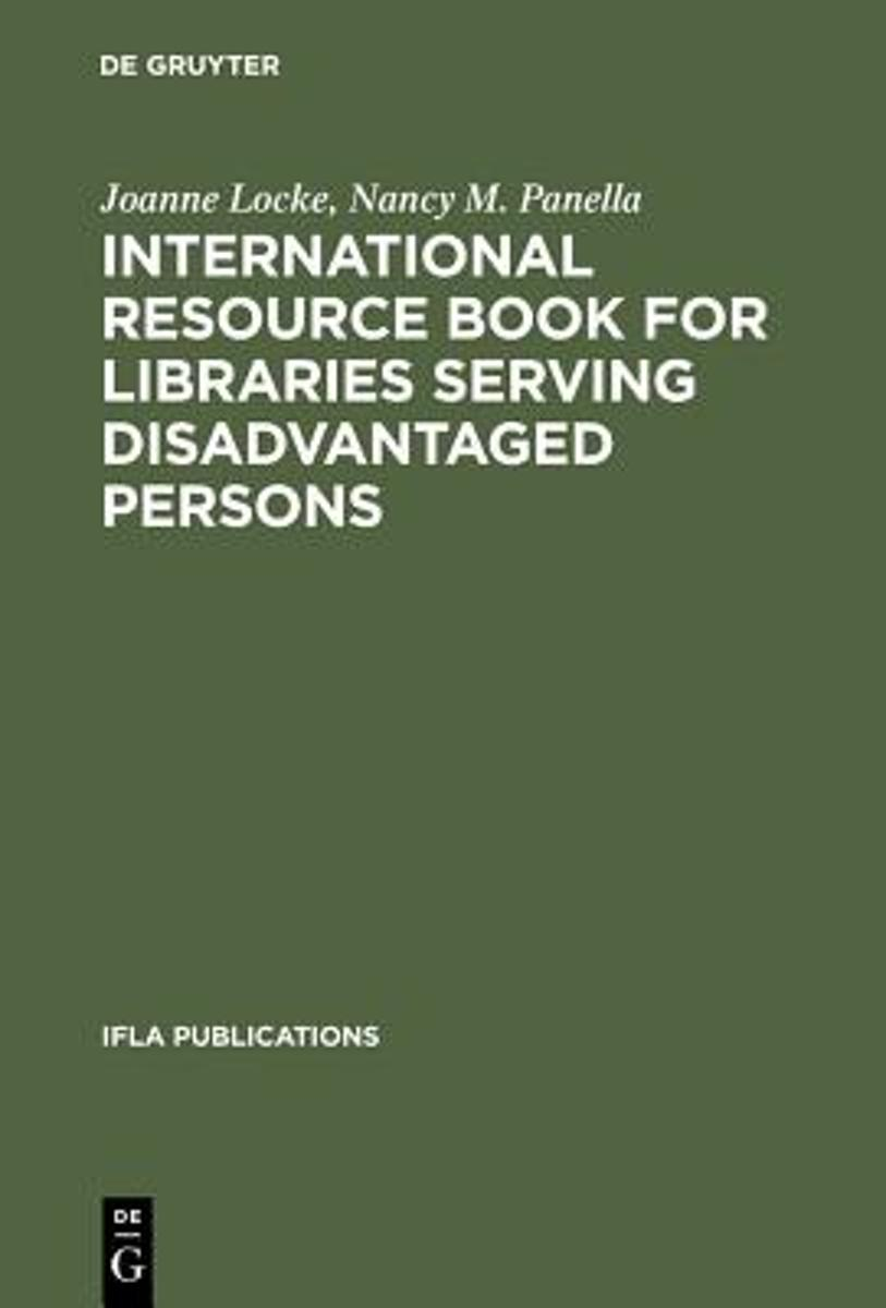 International Resource Book for Libraries Serving Disadvantaged Persons