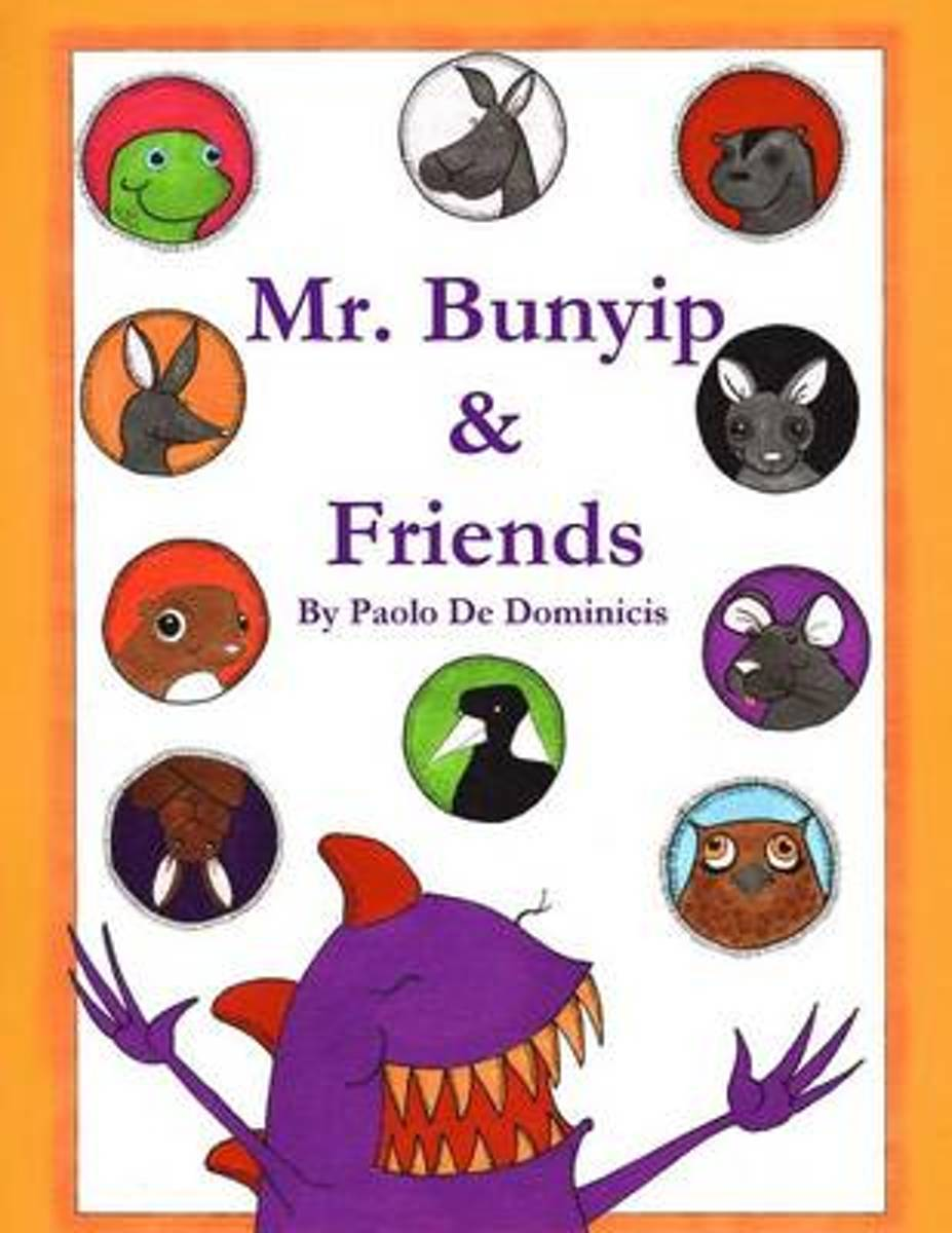 Mr. Bunyip and Friends