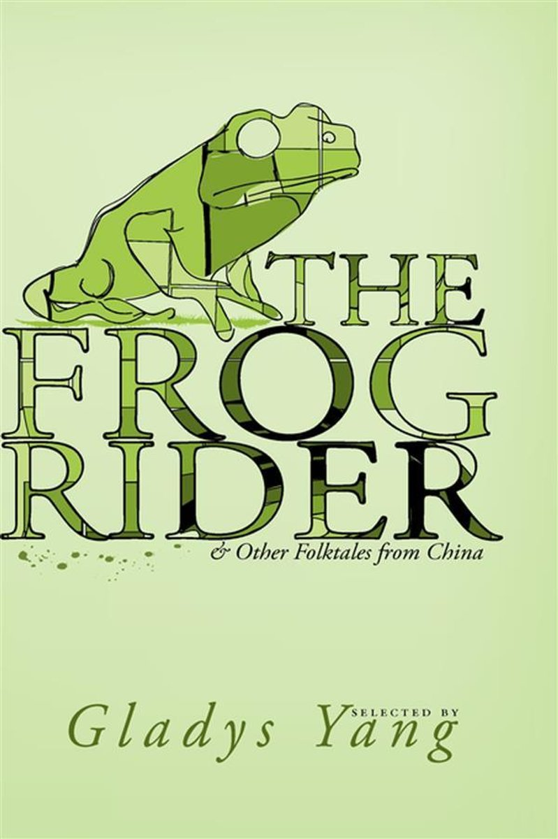 The Frog Rider and Other Folktales from China