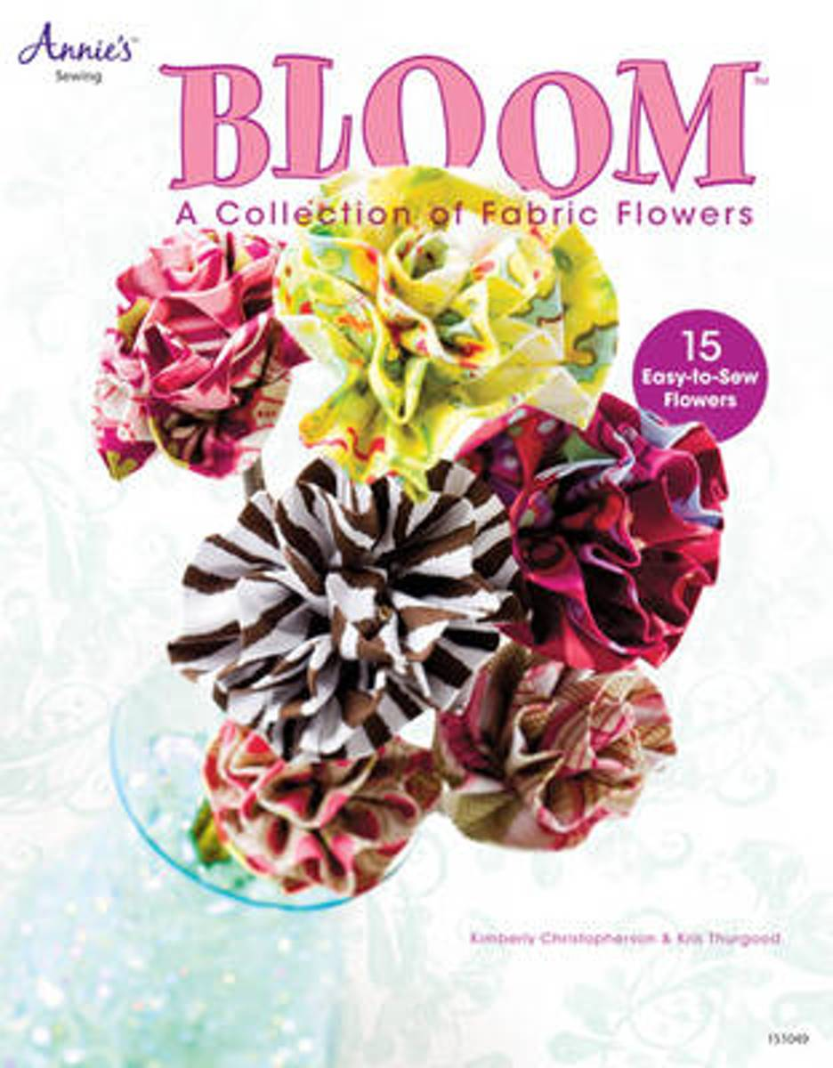 Bloom - A Collection of Fabric flowers