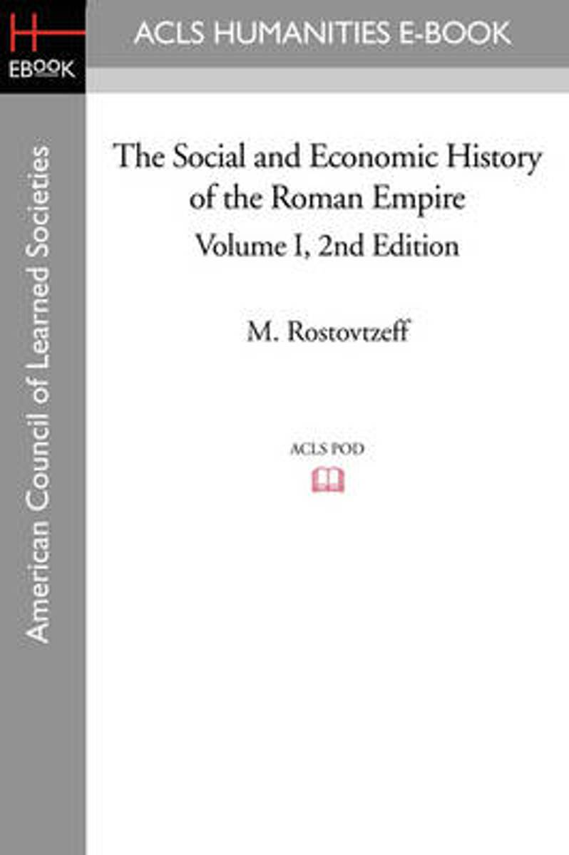 The Social and Economic History of the Roman Empire Volume I 2nd Edition