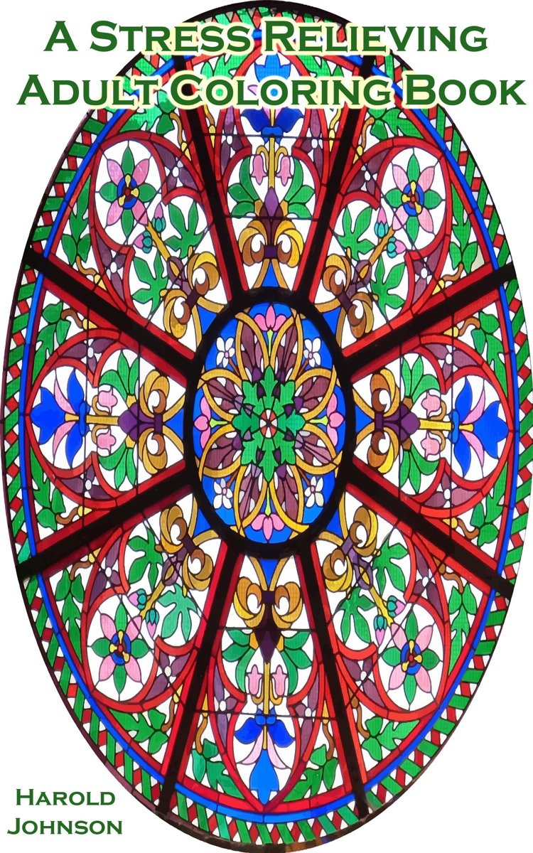 A Stress Relieving Adult Coloring Book