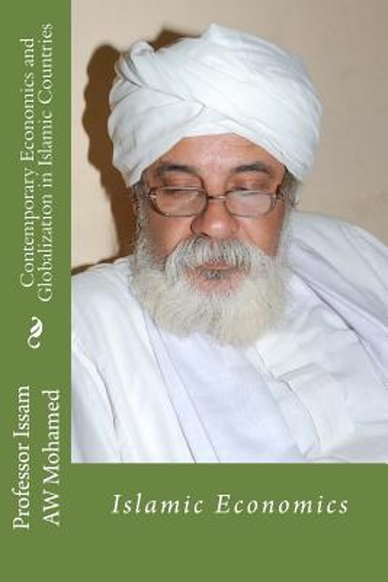 Contemporary Economics and Globalization in Islamic Countries