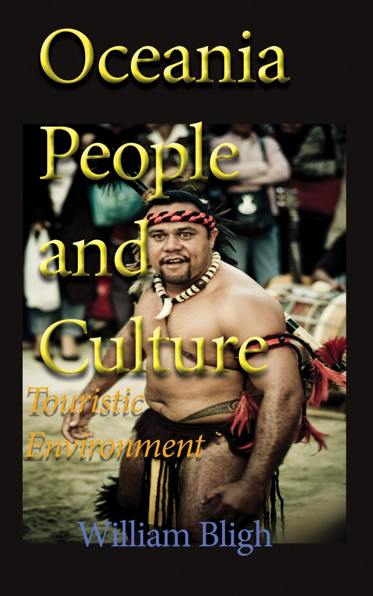 Oceania People and Culture: Touristic Environment